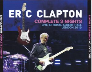 Eric Clapton / Complete 3 Nights Live At Royal Albert Hall